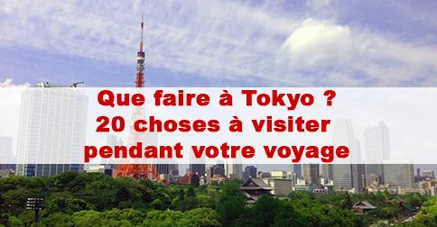 Que faire a tokyo