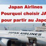 Article Japan Airlines : Pourquoi choisir JAL ? Mon avis
