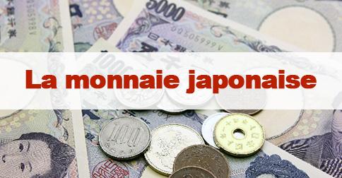 Article Monnaie japonaise : le yen japonais