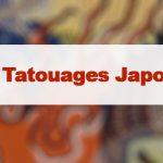 Article Tatouage japonais : l'irezumi