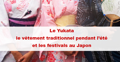 Article Yukata : un vêtement japonais porté par les hommes et les femmes pendant l