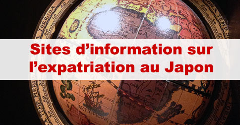Article Des sites pour votre expatriation au Japon