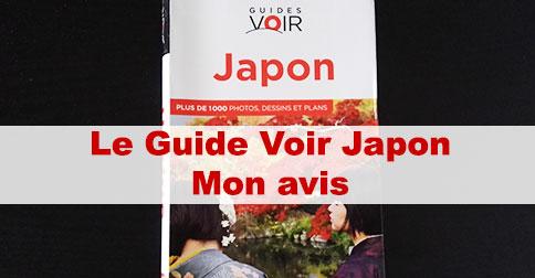 Article Guide Voir Japon Hachette : mon avis