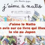 Article J'aime le Natto (Julie Blanchin Fujita) : mon avis