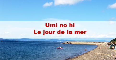 Article Umi no hi (海の日) : le jour de la mer