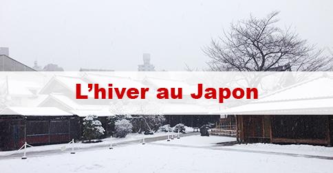 Article L'hiver au Japon : Comment est la saison d'hiver ? Que peut-on faire ?