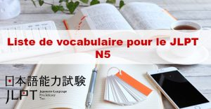 Article Liste de vocabulaire du JLPT N5