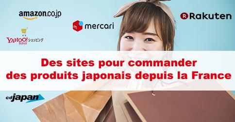 Sites marchand japonais pour commander au Japon depuis la France