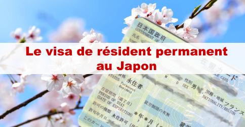Le visa de résident permanent au Japon